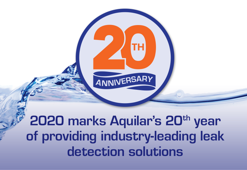 Aquilar - 20 years of providing industry-leading leak detection solutions