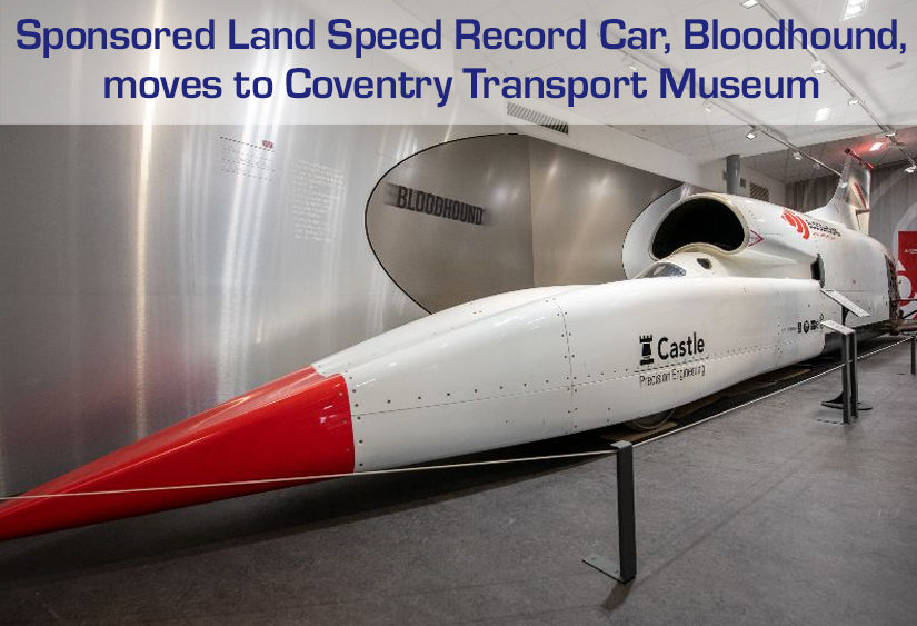 Bloodhound Land Speed Record car moves to Coventry Transport Museum, sponsored by Aquilar