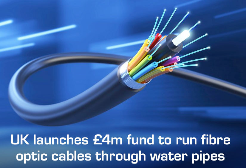 UK launches £4m fund to run fibre optic cables through water pipes